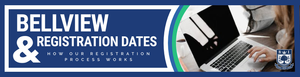 """""""Bellview registration dates & how the registration process works"""" written in white on a blue background with white frame, green and blue circle and a picture of someone studying on laptop"""