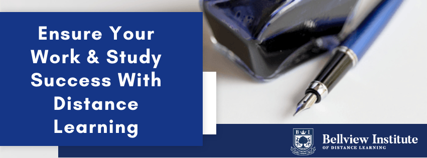 a pen and ink with a blue background, ensuring your work and study success with distance learning with Bellview Institute
