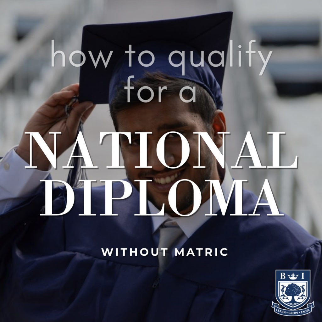 """How to qualify for a National Diploma without Matric"" written on a background picture of a boy in graduate cap and gown, with Bellview Logo"